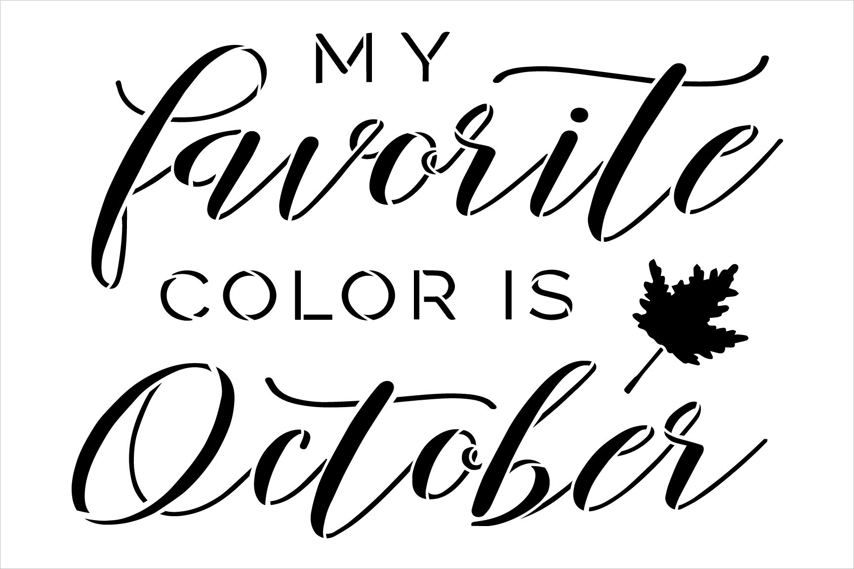 Favorite Color is October Stencil by StudioR12 | Craft DIY Autumn Farmhouse Home Decor | Paint Fall Wood Sign | Reusable Mylar Template | Select Size