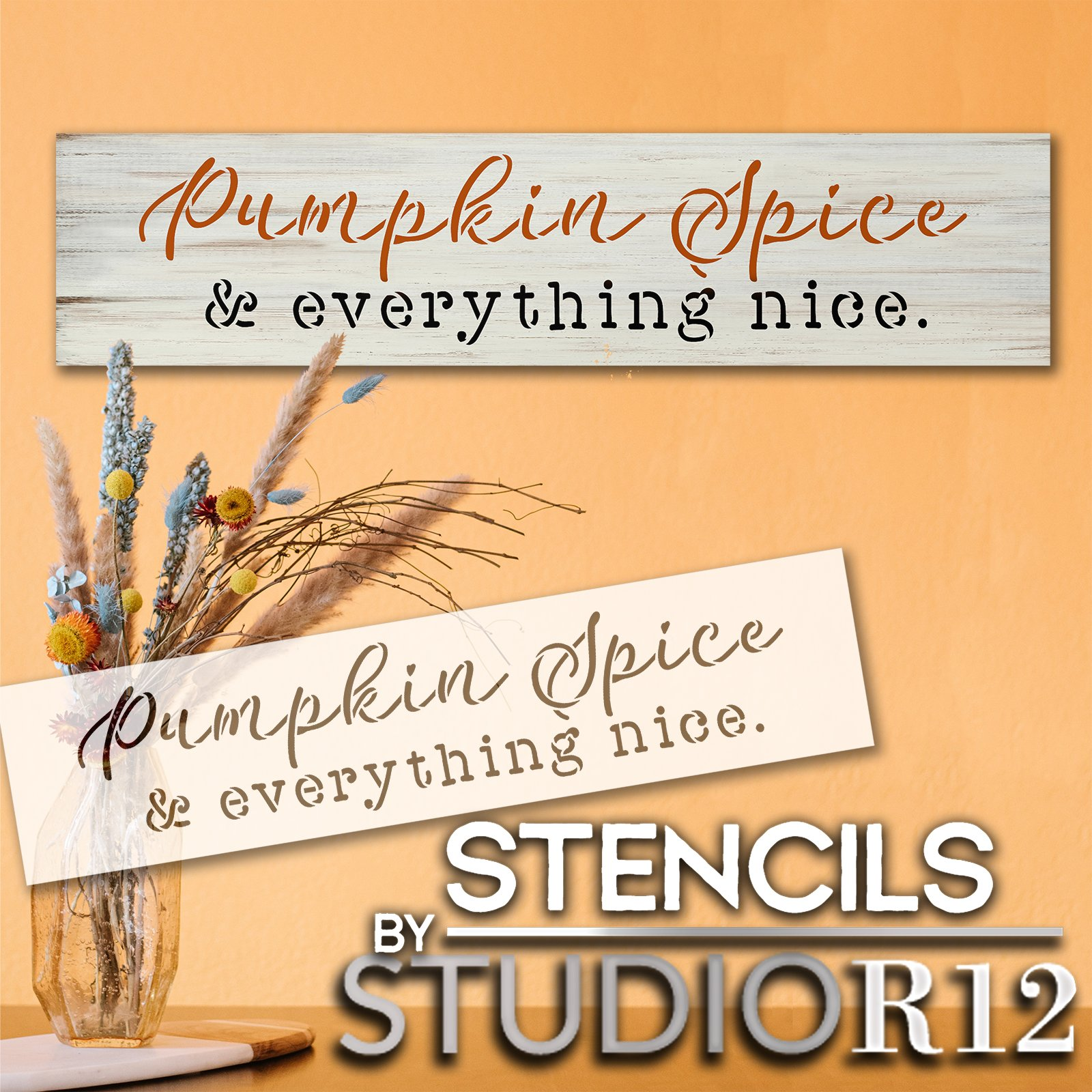 Pumpkin Spice & Everything Nice Stencil by StudioR12   DIY Fall Home Decor   Craft & Paint Autumn Wood Sign   Reusable Mylar Template   Select Size