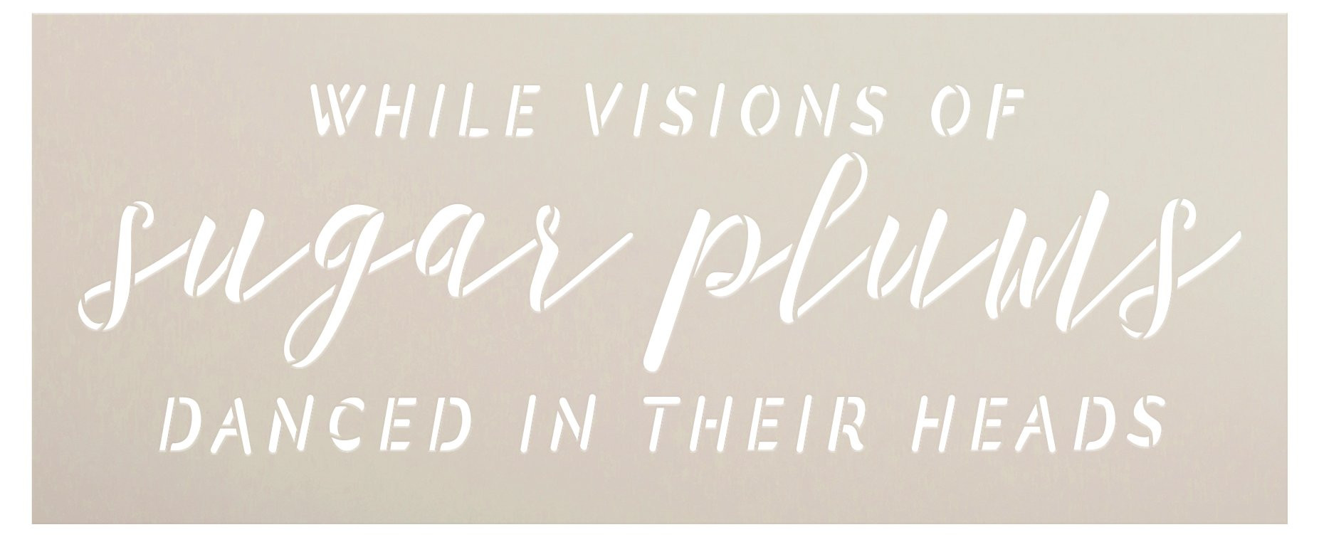 Visions of Sugar Plums Stencil by StudioR12   Craft DIY Christmas Holiday Home Decor   Paint Wood Sign Reusable Mylar Template   Select Size