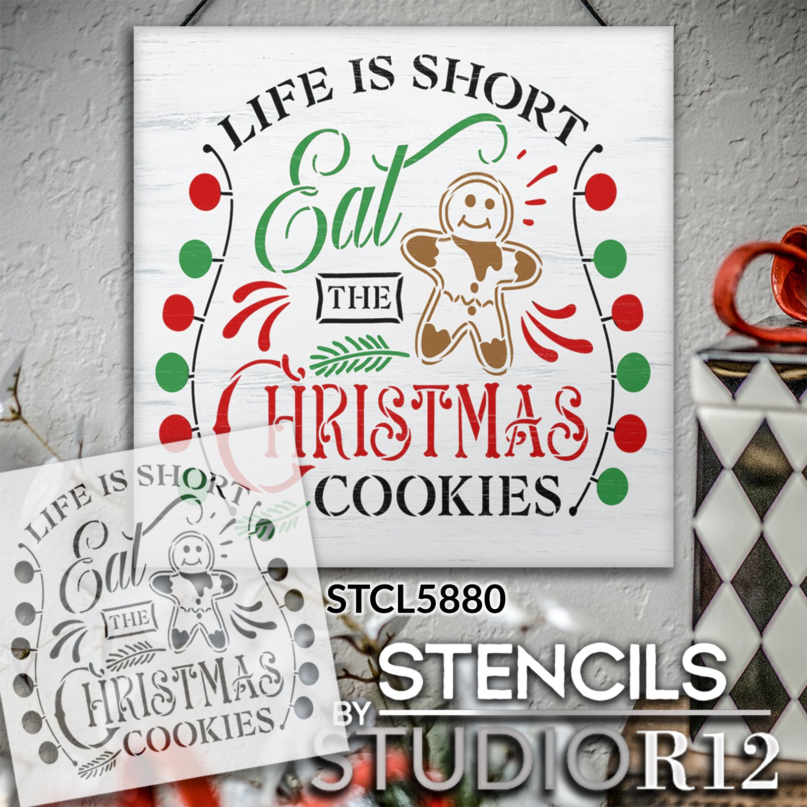 Life is Short Eat The Christmas Cookies Stencil by StudioR12 | Craft DIY Holiday Home Decor | Paint Wood Sign | Reusable Mylar Template | Select Size