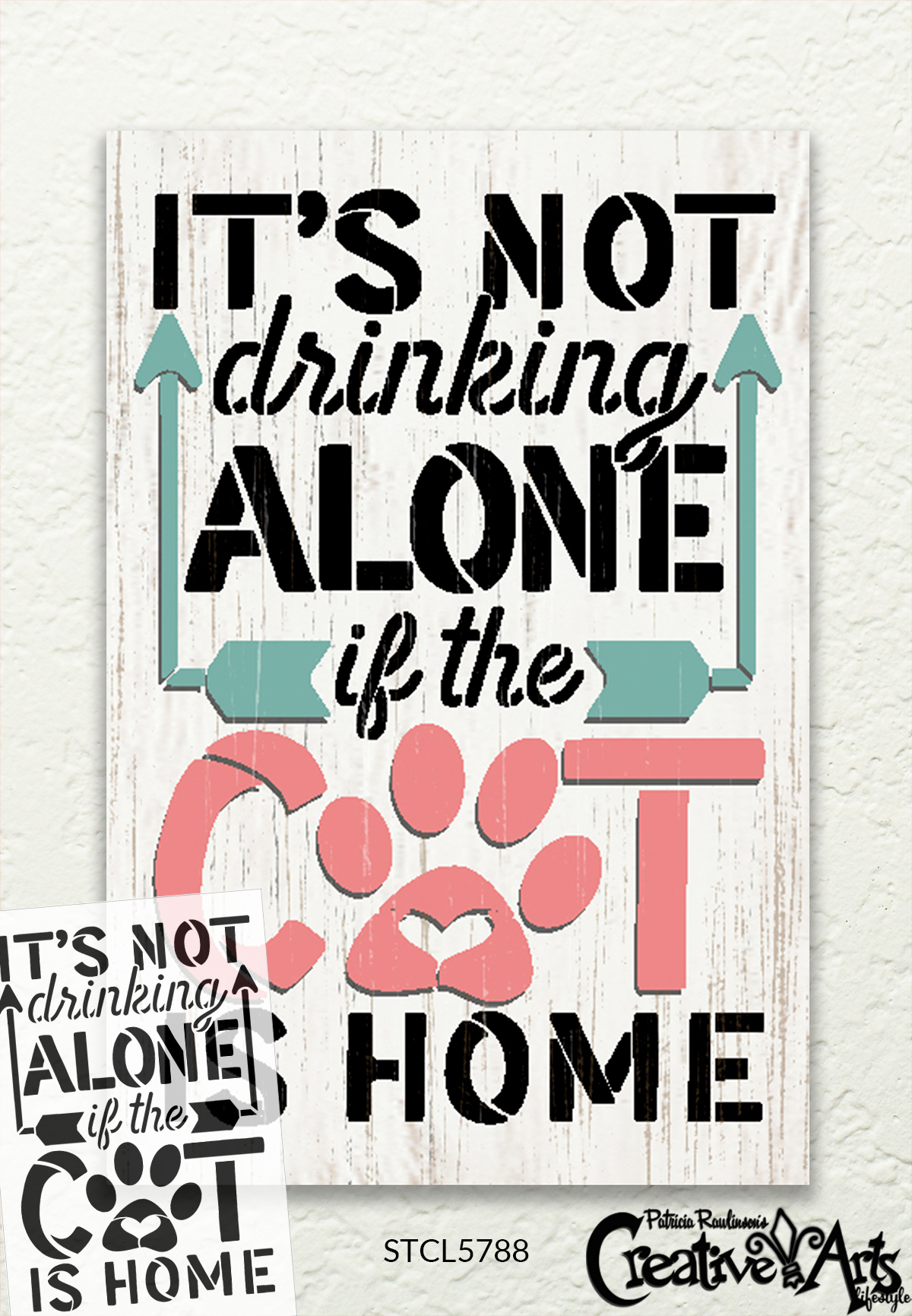 Not Drinking Alone if The Cat is Home Stencil by StudioR12   Craft DIY Pet & Wine Home Decor   Paint Wood Sign   Reusable Mylar Template   Select Size
