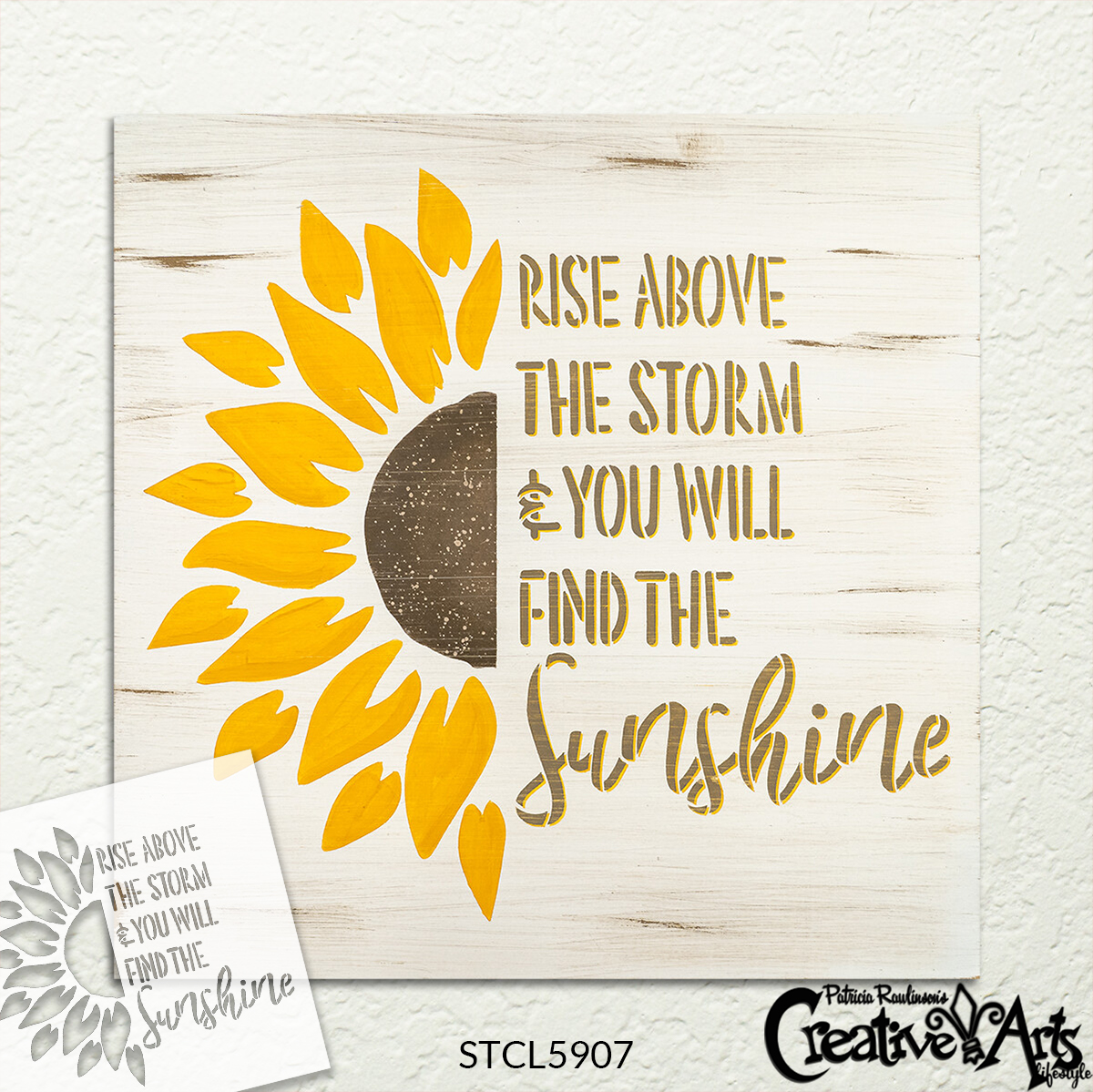 Rise Above The Storm Find The Sunshine Stencil by StudioR12 | Craft DIY Sunflower Home Decor | Paint Wood Sign | Reusable Mylar Template | Select Size