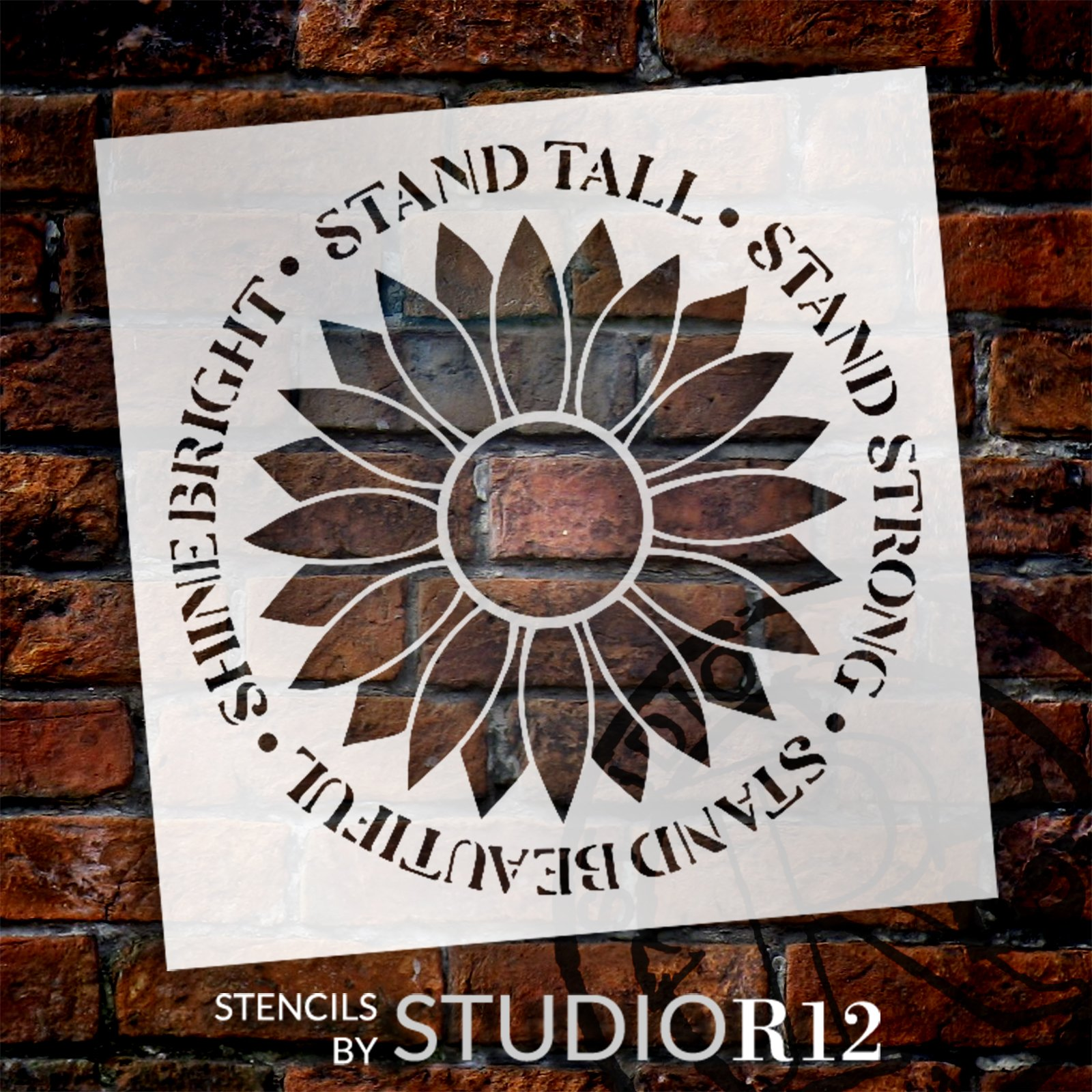 Stand Tall Strong Beautiful Shine Bright Stencil by StudioR12 | Craft DIY Sunflower Home Decor | Paint Wood Sign Reusable Mylar Template | Select Size