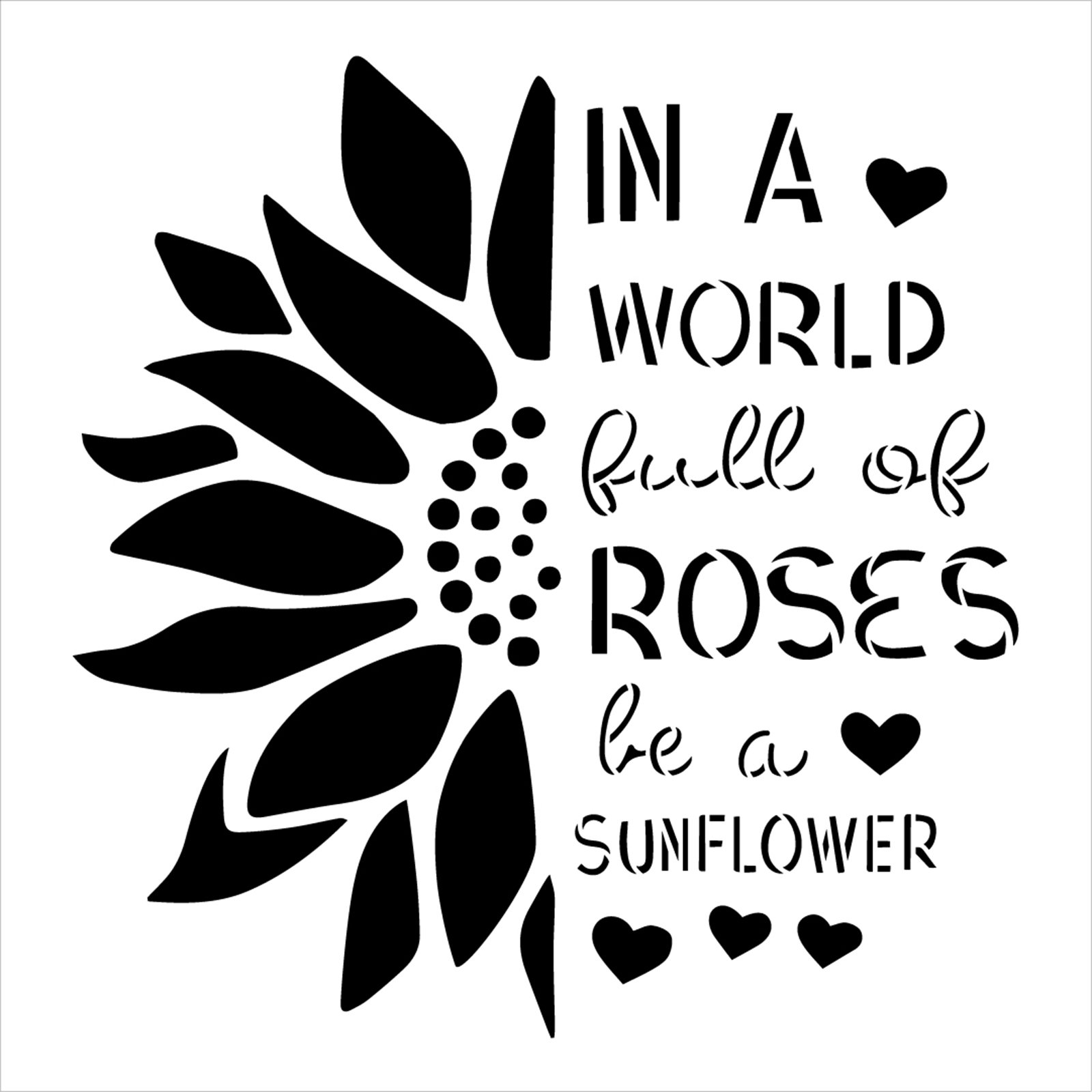 World Full of Roses Be a Sunflower Stencil by StudioR12 | DIY Summer Home Decor | Craft & Paint Garden Wood Sign Reusable Mylar Template | Select Size