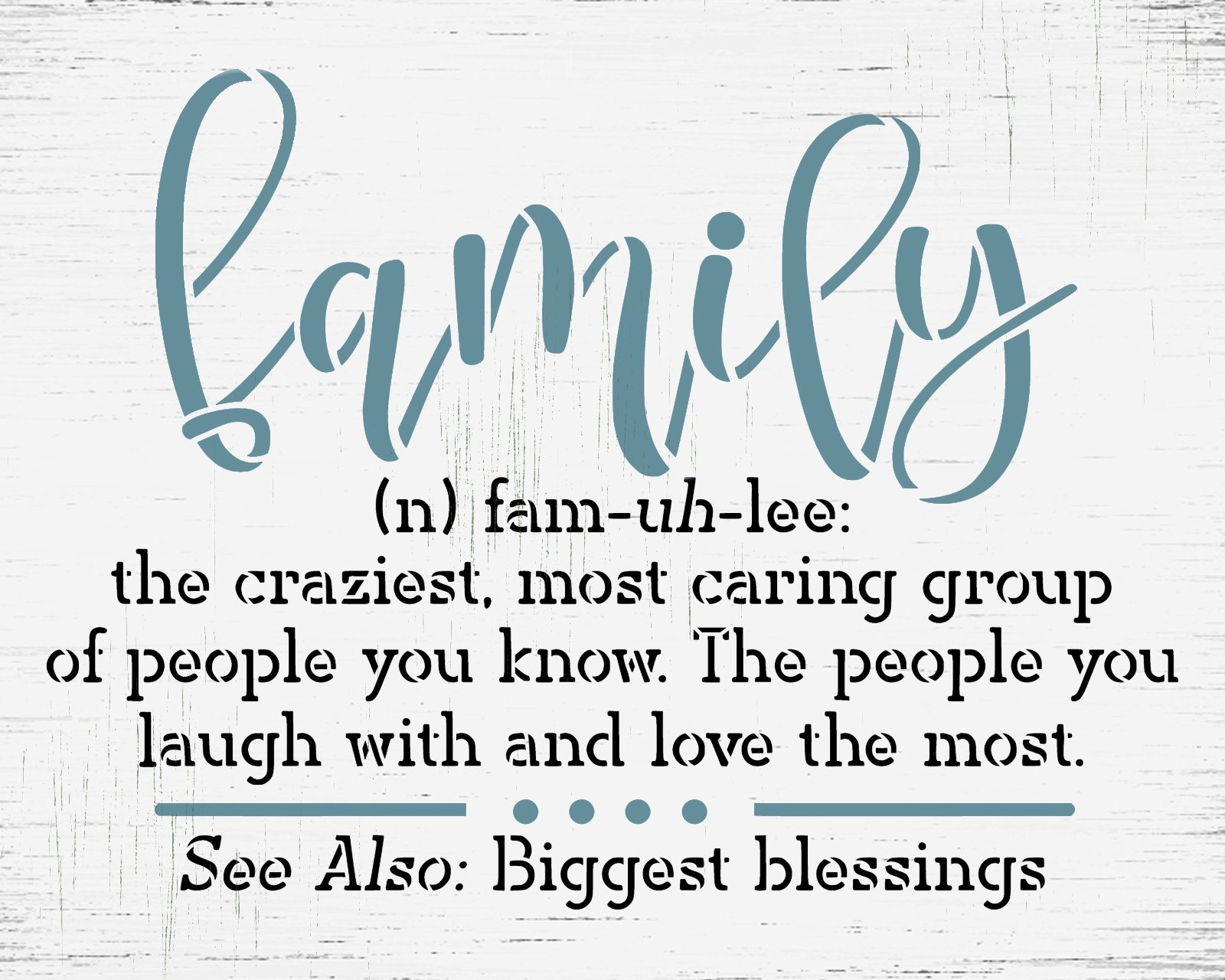 Family Definition Stencil by StudioR12   Craft DIY Love Laugh Blessing Home Decor   Paint Phonetic Spelling Wood Sign Reusable Template   Select Size