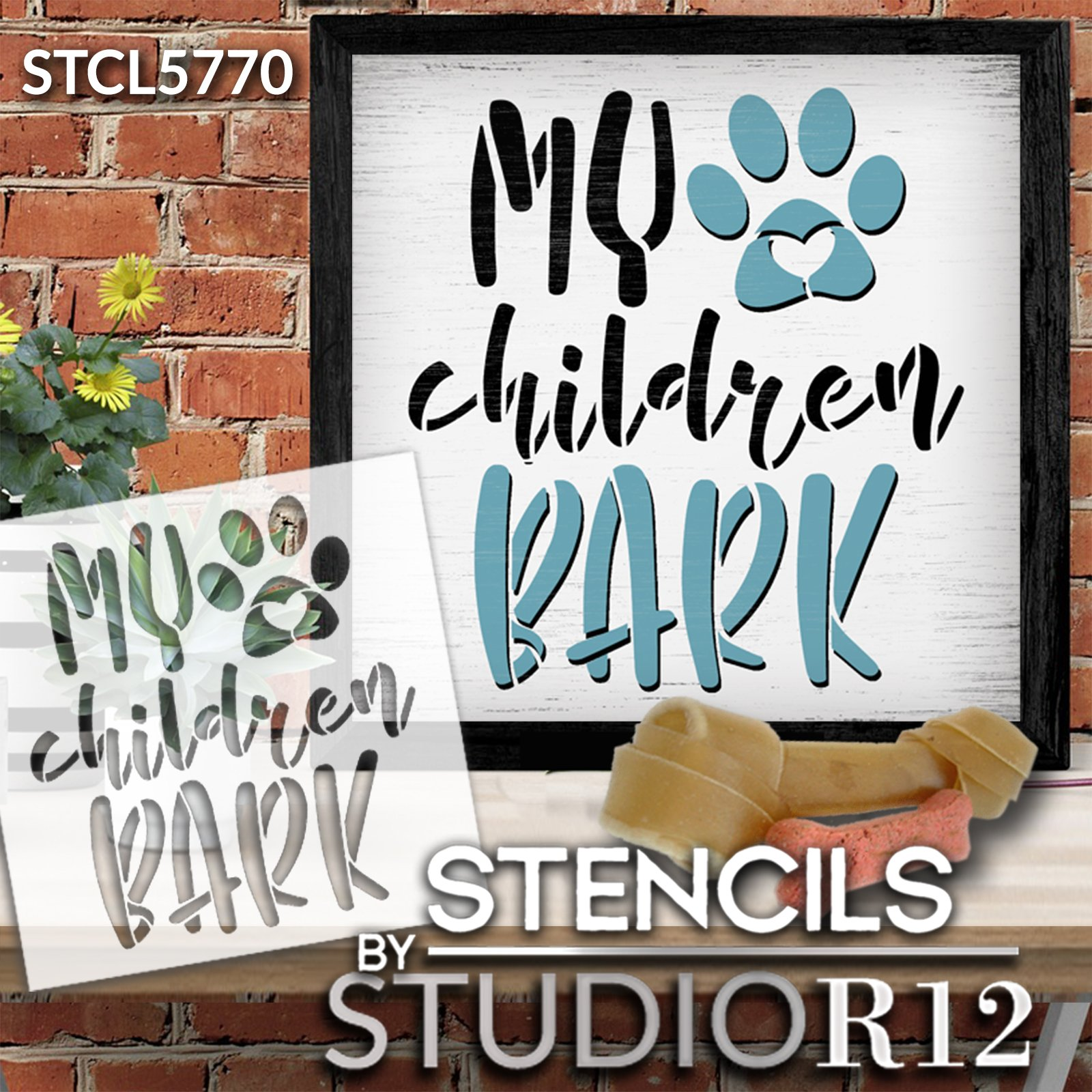 My Children Bark Stencil by StudioR12   Craft DIY Dog Pawprint Home Decor   Paint Pet Parent Wood Sign   Reusable Mylar Template   Select Size