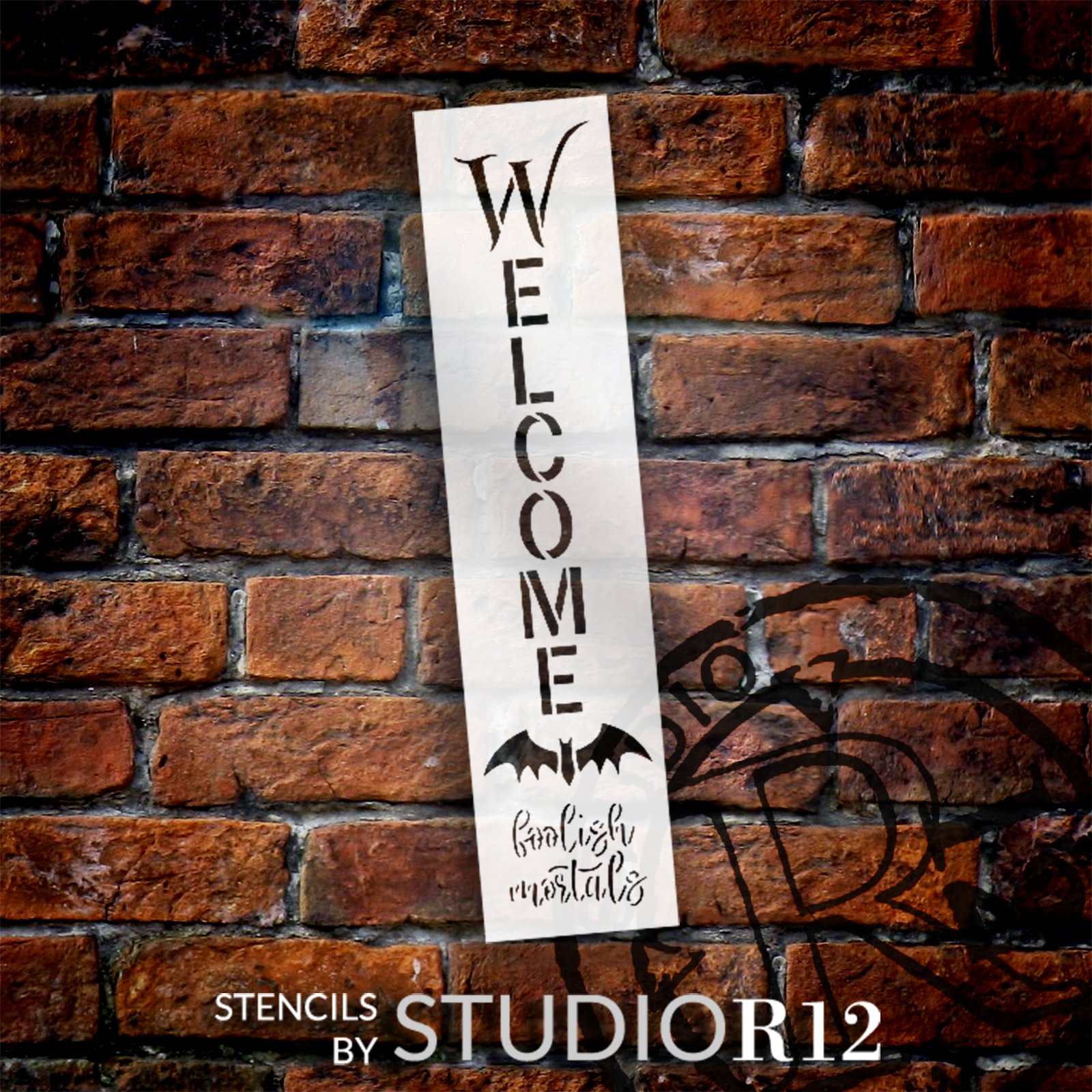Welcome Foolish Mortals Stencil with Bat by StudioR12 | DIY Halloween Party Decor | Paint Outdoor Home Wood Signs | Select Size