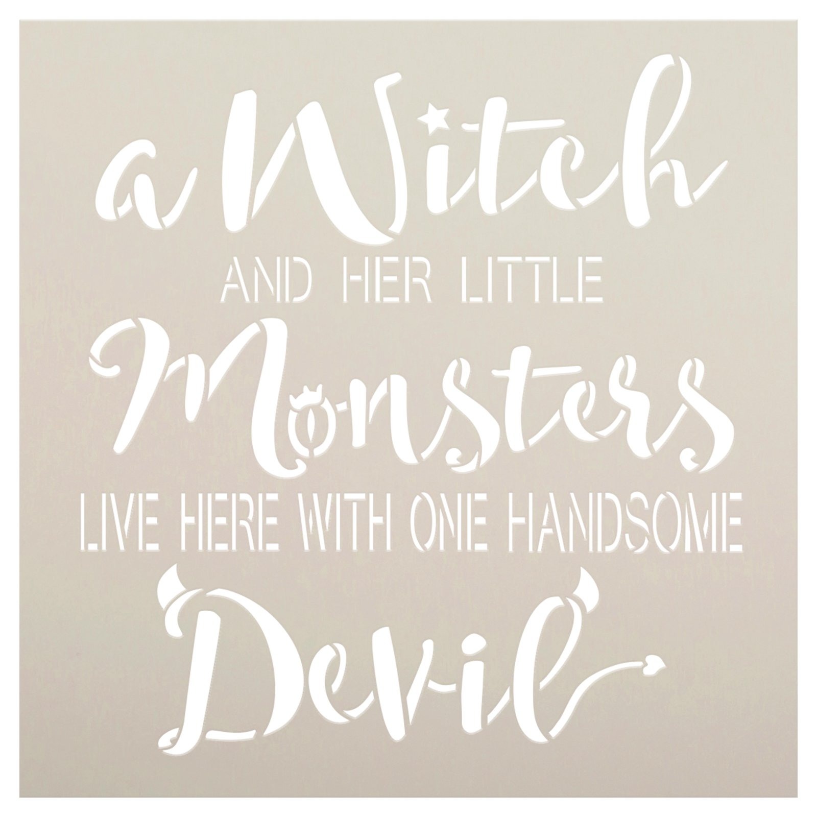 Witch Little Monsters Handsome Devil Stencil by StudioR12 | Craft DIY Halloween Home Decor | Paint Wood Sign | Reusable Mylar Template | Select Size
