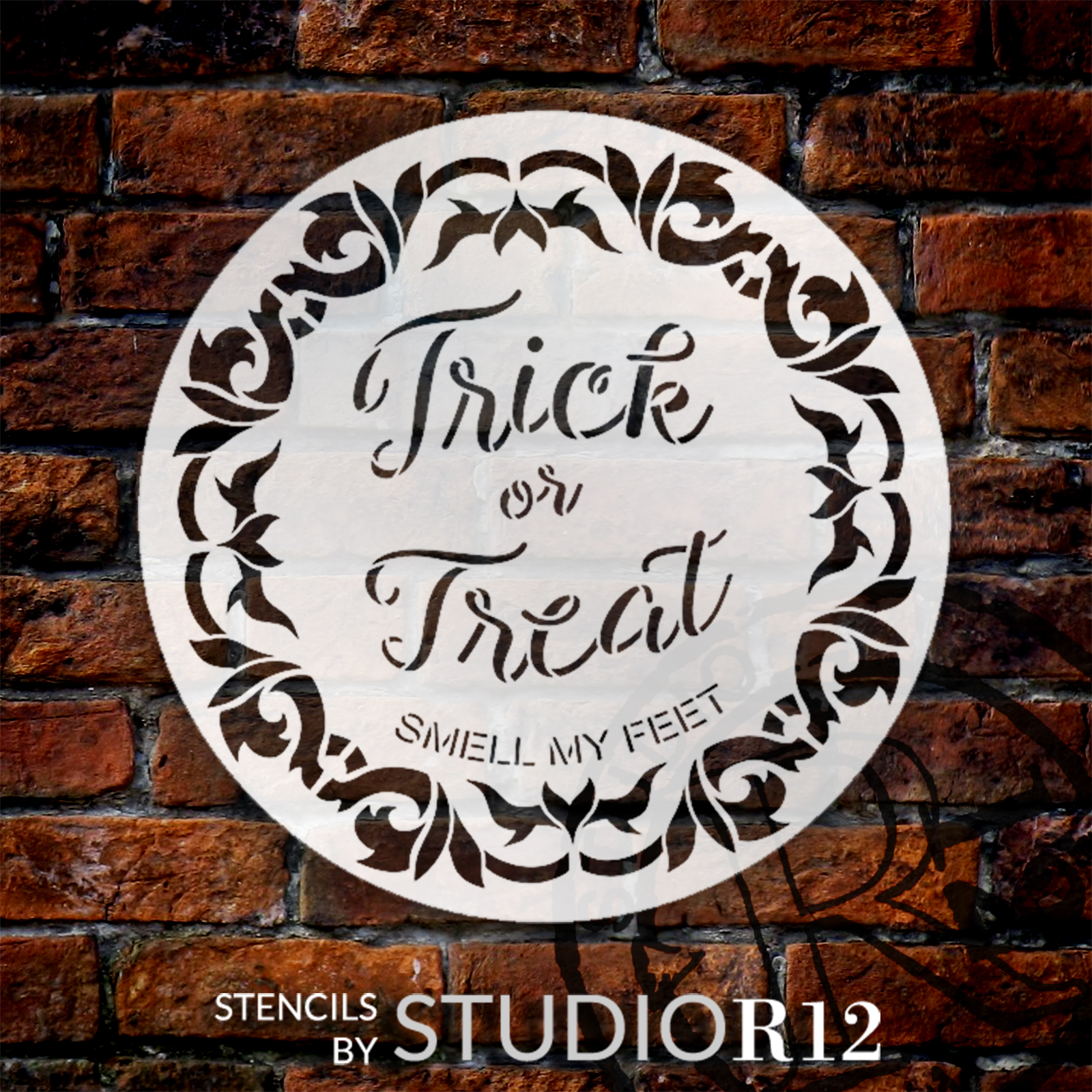 Trick or Treat Smell My Feet Round Stencil by StudioR12 | Craft DIY Fall Bat Wreath Home Decor | Paint Circular Halloween Wood Sign | Select Size