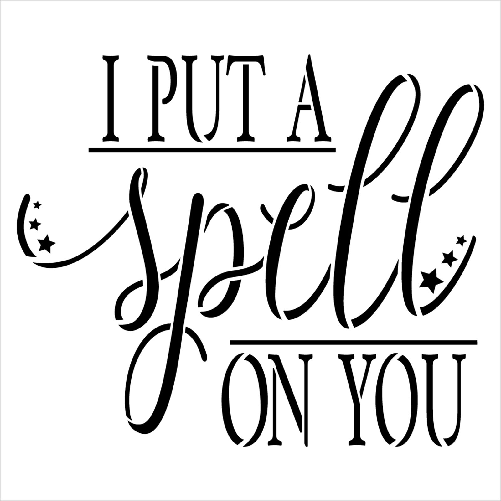 I Put A Spell On You Stencil by StudioR12 | Craft DIY Fall Halloween Home Decor | Paint Cursive Script Wood Sign | Reusable Template | Select Size