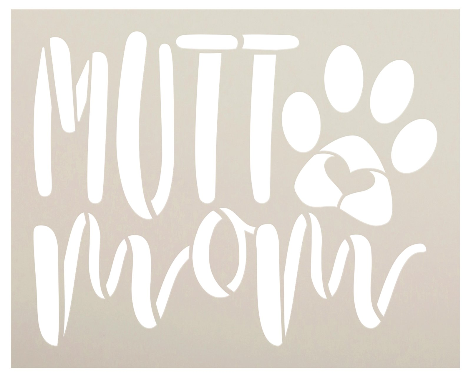 Mutt Mom Stencil by StudioR12   DIY Dog Lover Pawprint Home Decor   Craft & Paint Pet Parent Wood Sign   Reusable Mylar Template   Select Size