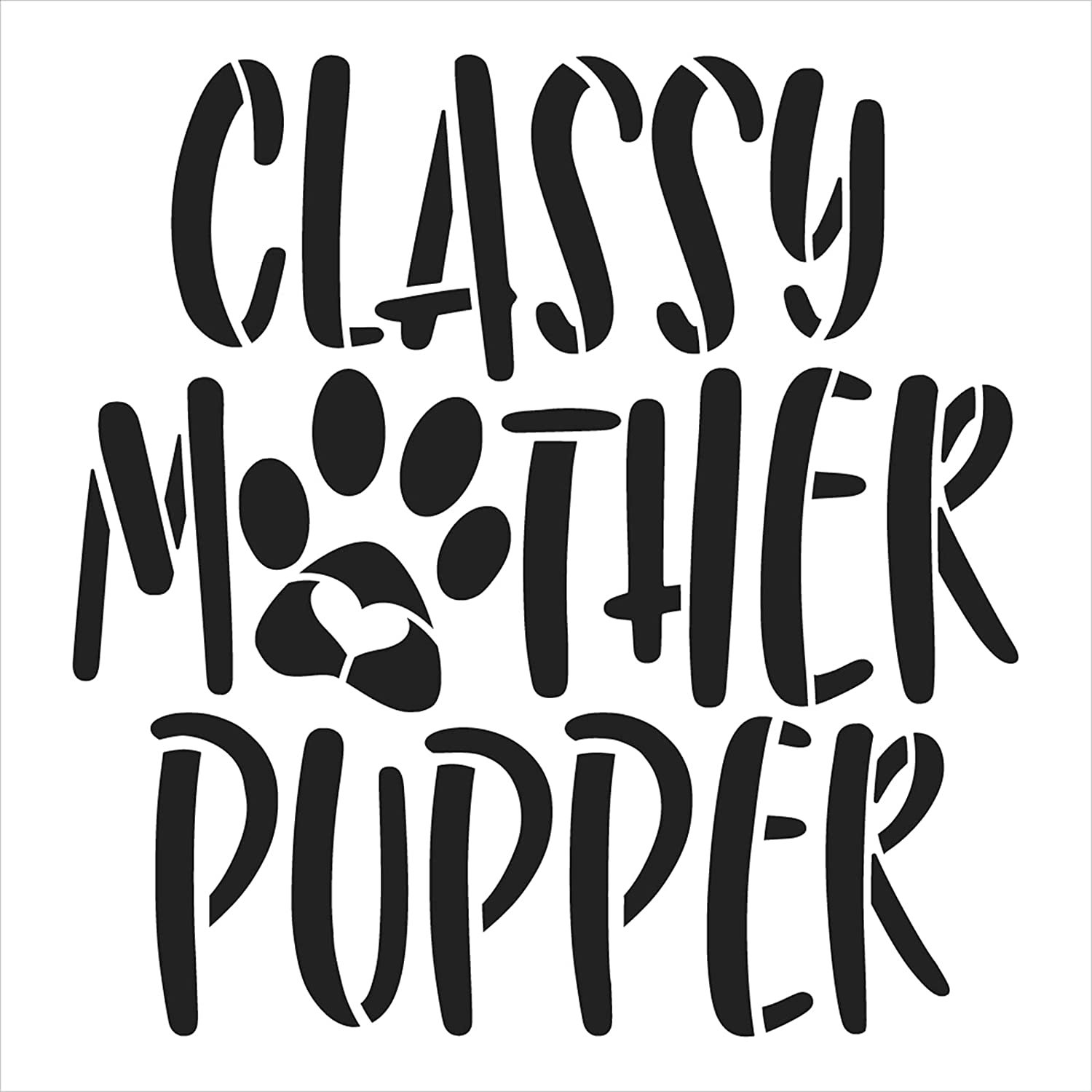 Classy Mother Pupper Stencil by StudioR12 | Craft DIY Dog Lover Home Decor | Paint Pet Pawprint Wood Sign | Reusable Mylar Template | Select Size