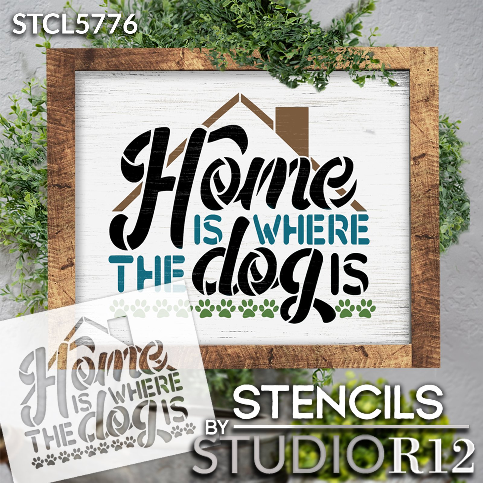 Home is Where The Dog is Stencil by StudioR12   Craft DIY Pet Pawprint House Home Decor   Paint Lover Wood Sign   Reusable Mylar Template   Select Size