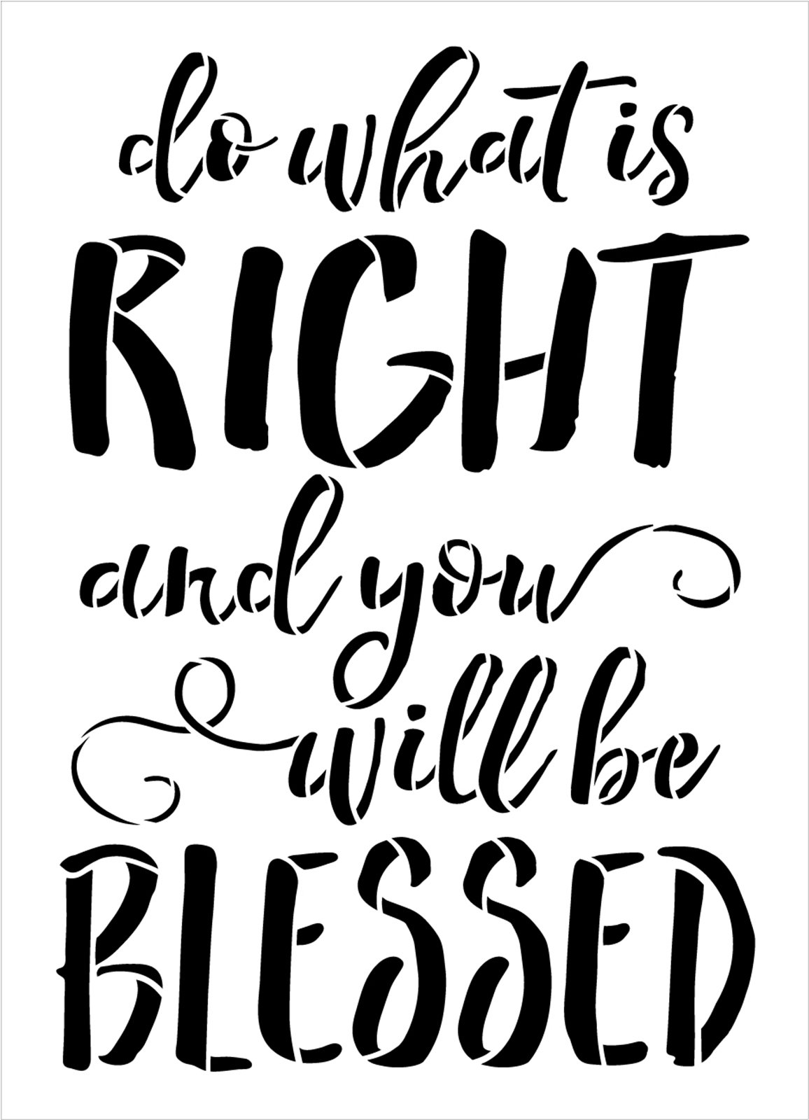 Do What is Right You Will Be Blessed Stencil by StudioR12 | Craft DIY Home Decor | Paint Faith & Inspiration Wood Sign | Reusable Mylar Template | Select Size