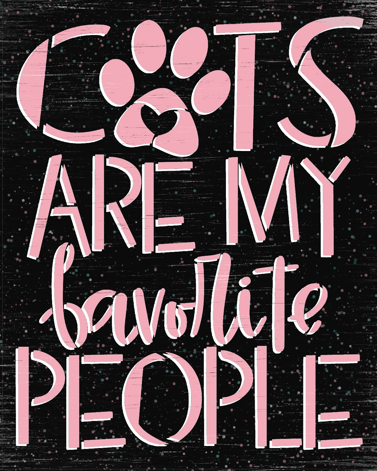Cats are My Favorite People Stencil by StudioR12 | DIY Pet Lover Home Decor | Craft & Paint Pawprint Wood Sign | Reusable Mylar Template | Select Size