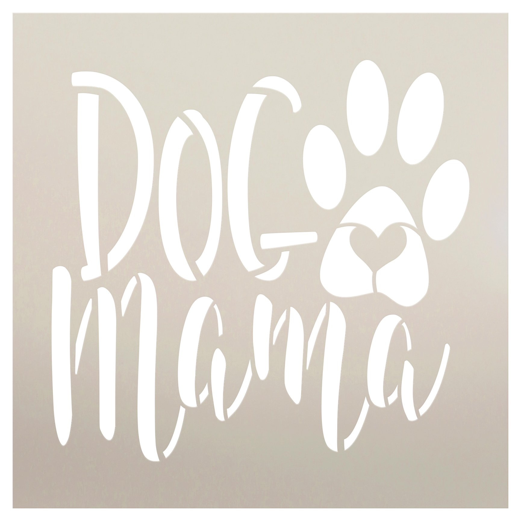 Dog Mama Stencil by StudioR12 | DIY Pet Pawprint Heart Home Decor | Craft & Paint Animal Lover Wood Sign | Reusable Mylar Template | Select Size