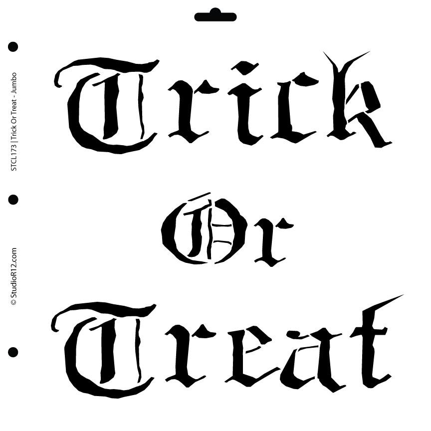 Trick or Treat Jumbo Stencil
