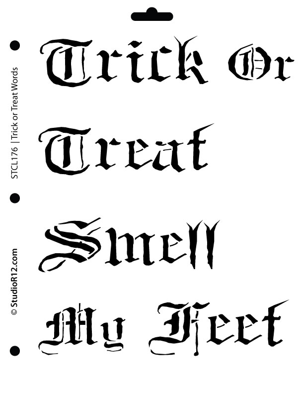Trick or Treat Smell My Feet Word Stencil