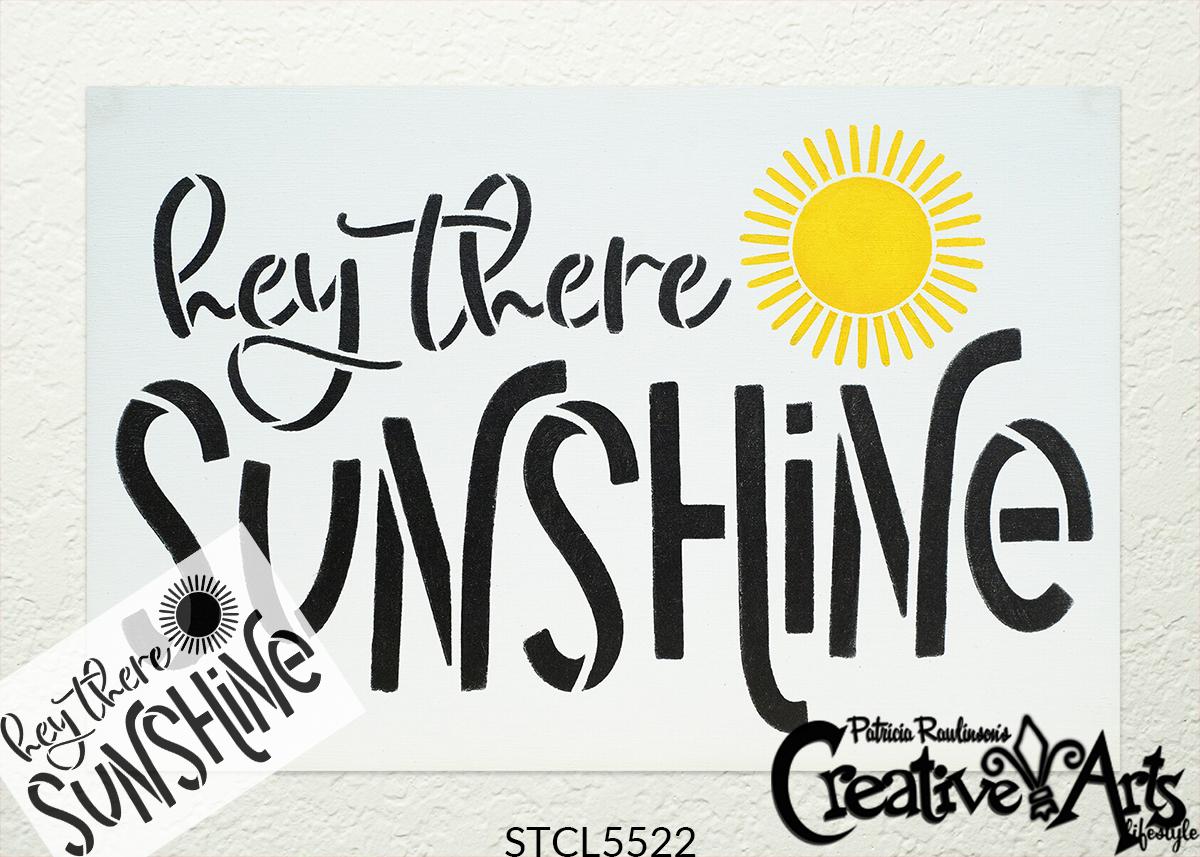 5522-hey-there-sunshine-with-stencil-sku-cal-logo.jpg