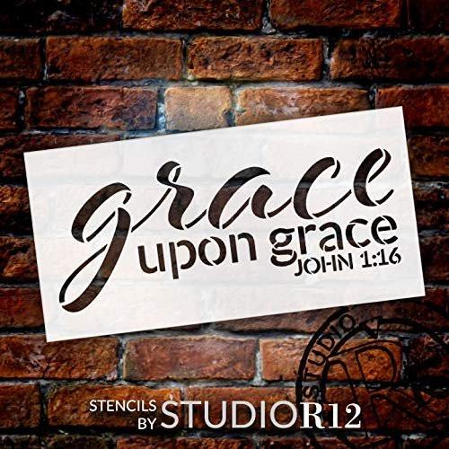 Grace Upon Grace by StudioR12 | John 1:16 | Reusable Mylar Template | Paint  Wood Sign | Craft Christian Bible Verse Gift | DIY Song Lyrics Cursive