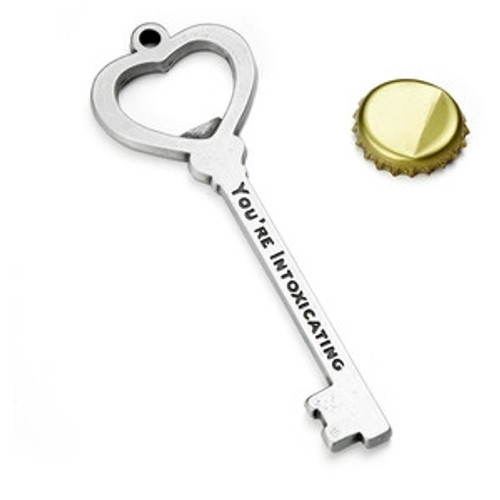 """""""You're Intoxicating"""" Bottle Opener"""