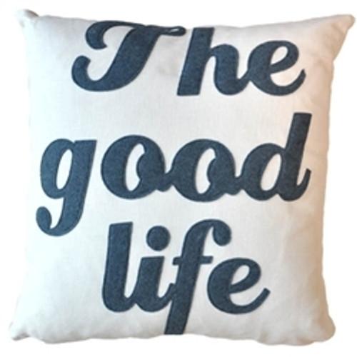 Good Life Designer Pillow