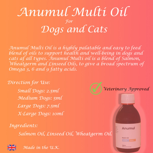 Anumul Multi Oil To support health, Immune System and Wellbeing for Cats and Dogs
