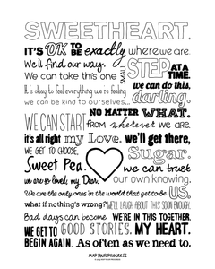 Sweetheart! And other lovely things to say to yourself.
