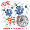 MEDICAL ALERT Stickers - 2 Sizes