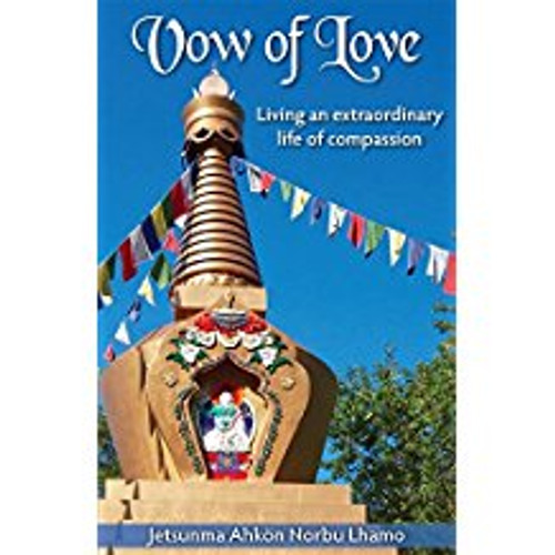 The Vow of Love: Living an Extraordinary Life of Compassion