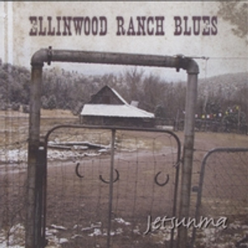 Ellinwood Ranch Blues