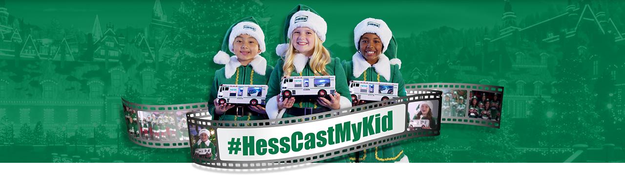 Hess Cast My Kid