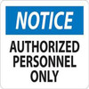 Notice Authorized Personnel Only | Rigid Plastic, 10x14