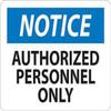 Notice Authorized Personnel Only | Rigid Plastic, 10x14