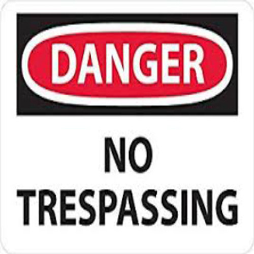 Danger No Trespassing | Rigid Plastic, 10x14