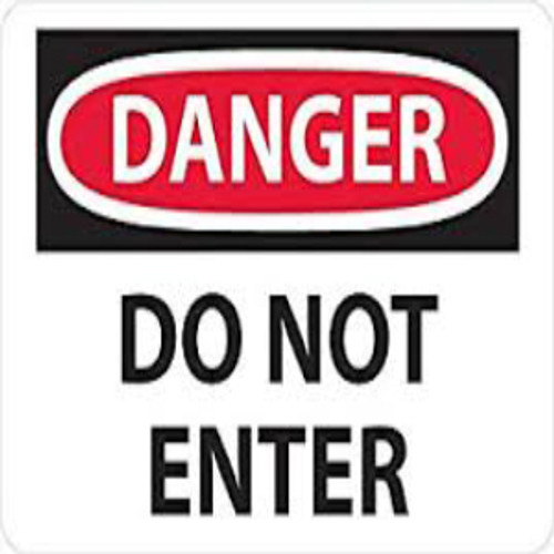 Danger Do Not Enter | Rigid Plastic, 10x14