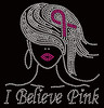 I Believe Pink Girl (Fuchsia Ribbon Straight Hair) Breast Cancer Awareness Rhinestone Transfer
