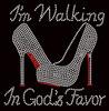 I'm Walking in God's Favor Heel Stiletto Religious Rhinestone Transfer