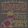 Ravens Wine Kinda girl football Rhinestone Transfer
