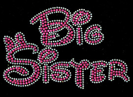 Big Sister (FUCHSIA Hot Pink) Rhinestone Transfer