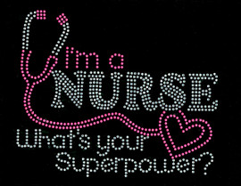 (Fuchsia) I'm a Nurse What's your Superpower Stethoscope Rhinestone Transfer