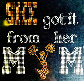 She got it from her Mom Cheer girl (GOLDEN) Rhinestone Transfer Iron on