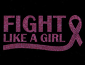 (Fuchsia Text 1 color ) Fight like a Girl Ribbon Cancer Awareness Rhinestone Transfer