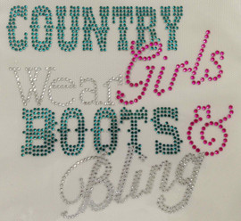 Country Girls wear Boots & Bling Rhinestone Transfer Iron on