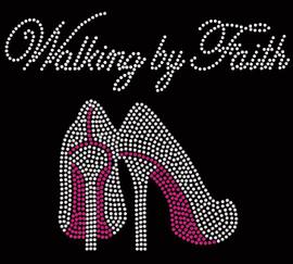 Walking by Faith (FUCHSIA) Heels Stiletto Religious Rhinestone Transfer