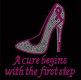 (Cursive text) A cure begins with the first step Heel Stiletto Breast Cancer Ribbon Awareness Rhinestone Transfer
