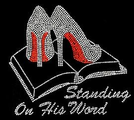 Standing on his word (cursive) Holy Bible Heels Stiletto Rhinestone Transfer