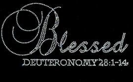 Blessed Deuteronomy 28:1-14 Religious Rhinestone Transfer Text