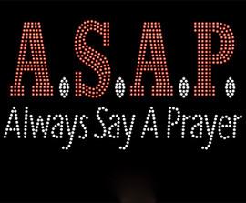 ASAP Always Say a Prayer Religious Rhinestone Transfer
