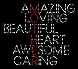 Mother Words Amazing LovingBeautiful Awesome Caring Rhinestone Transfer